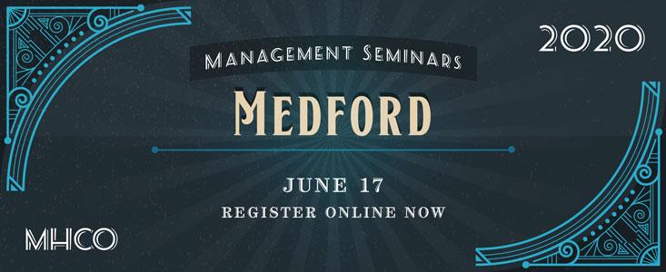 2018 MHCO Management Training Seminar: Medford